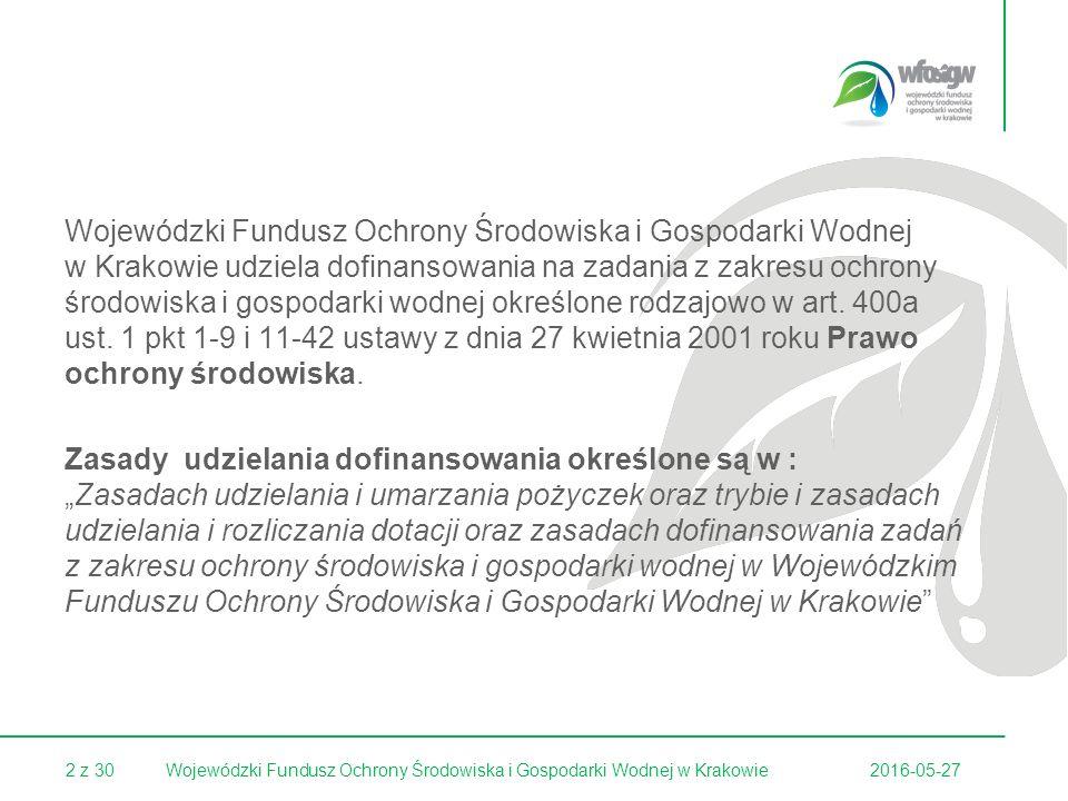 23 z 30 Forma i wysokość dofinansowania: dotacja w wysokości do 50% kosztów kwalifikowanych (rzeczywista wielkość dofinansowania wyliczona będzie na podstawie obowiązujących w Wojewódzkim Funduszu wskaźników).