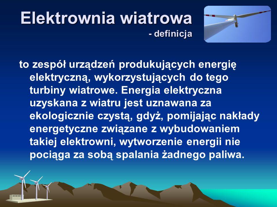 Elektrownia wiatrowa - definicja to zespół urządzeń produkujących energię elektryczną, wykorzystujących do tego turbiny wiatrowe.