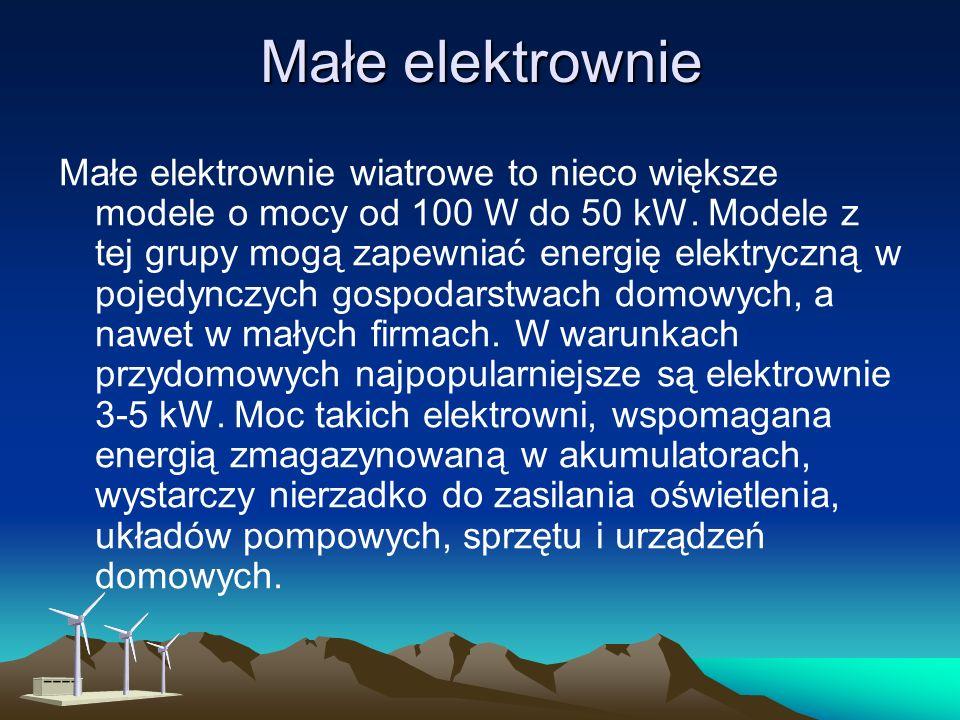 Mikroelektrownie Mikroelektrownie wiatrowe to modele poniżej 100 Watów (W) mocy. Używa się ich najczęściej do ładowania baterii akumulatorów stanowiąc