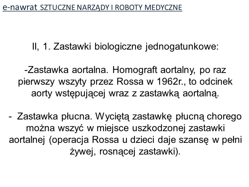 e-nawrat SZTUCZNE NARZĄDY I ROBOTY MEDYCZNE II, 1.
