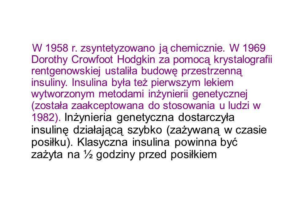 W 1958 r.zsyntetyzowano ją chemicznie.