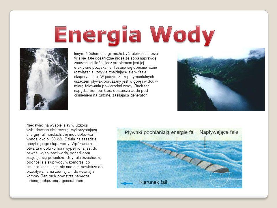 Innym źródłem energii może być falowanie morza. Wielkie fale oceaniczne niosą ze sobą naprawdę znaczne jej ilości, lecz problemem jest jej efektywne p