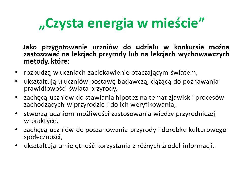 Informacje do wykorzystania na lekcji wprowadzającej do konkursu: Co to jest energia.