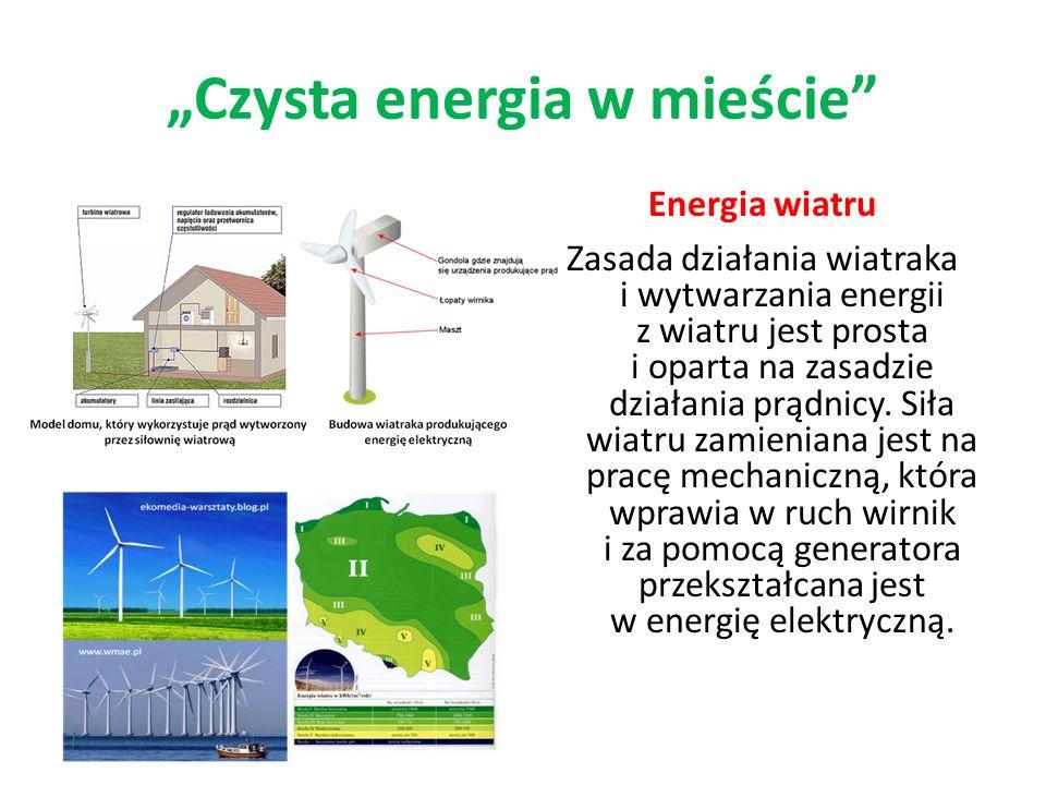 Energia wiatru Zasada działania wiatraka i wytwarzania energii z wiatru jest prosta i oparta na zasadzie działania prądnicy. Siła wiatru zamieniana je