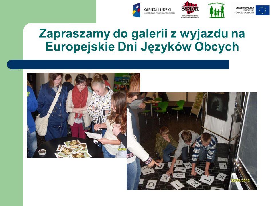 Zapraszamy do galerii z wyjazdu na Europejskie Dni Języków Obcych