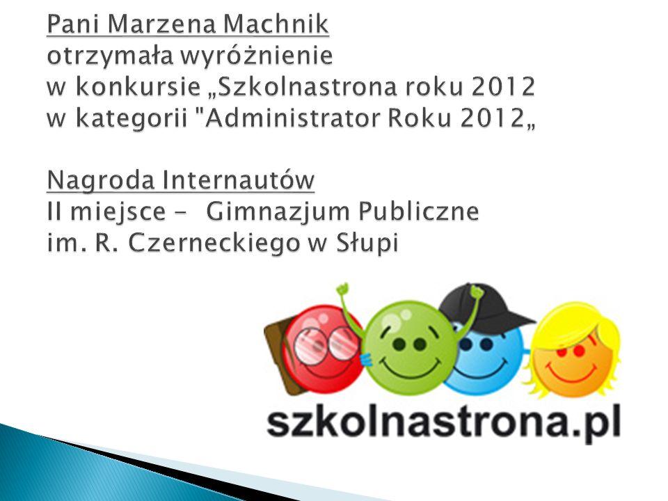 """Pani Marzena Machnik otrzymała wyróżnienie w konkursie """"Szkolnastrona roku 2012 w kategorii"""