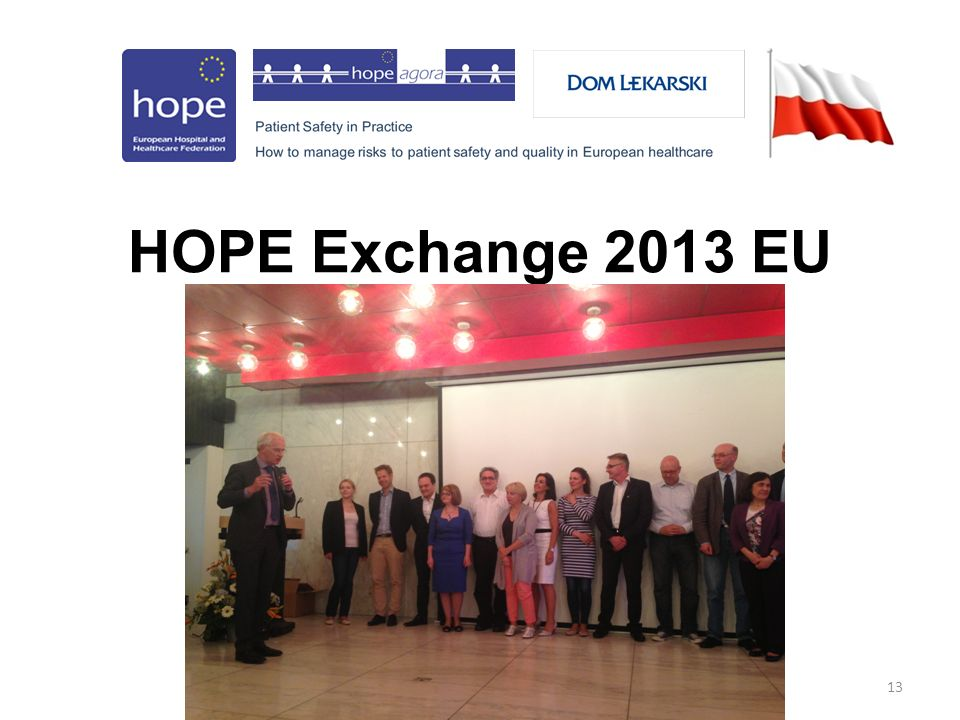 13 HOPE Exchange 2013 EU
