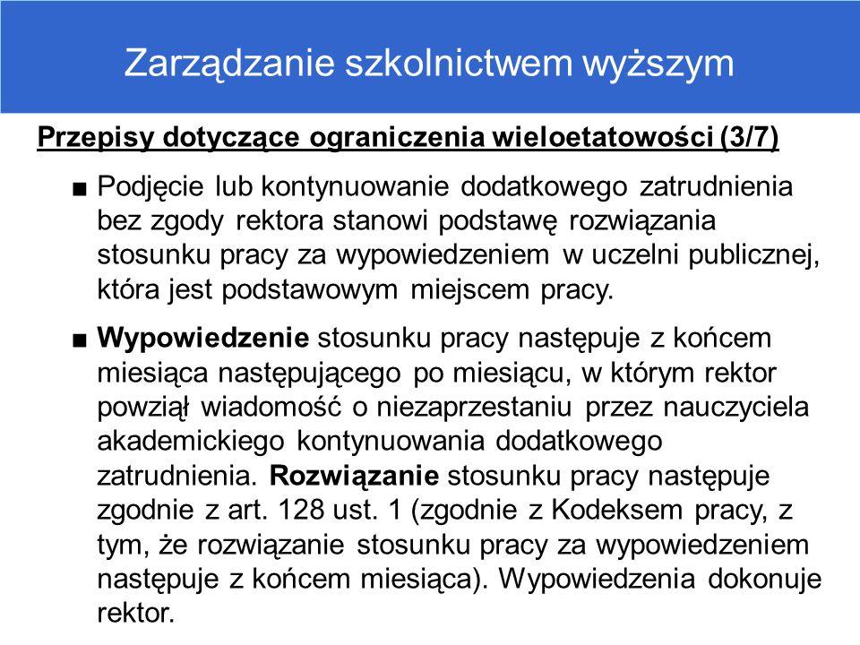 Zarządzanie szkolnictwem wyższym Przepisy dotyczące ograniczenia wieloetatowości (3/7) ■Podjęcie lub kontynuowanie dodatkowego zatrudnienia bez zgody