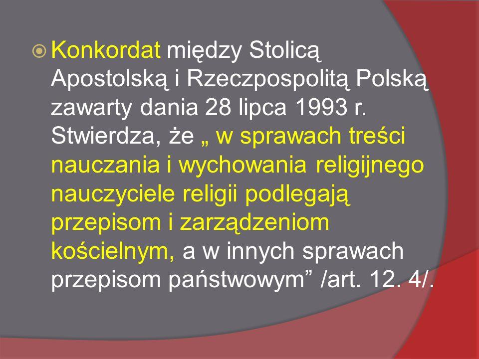  Konkordat między Stolicą Apostolską i Rzeczpospolitą Polską zawarty dania 28 lipca 1993 r.
