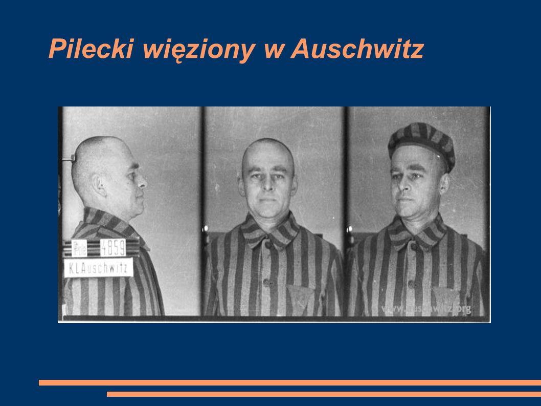 Pilecki więziony w Auschwitz