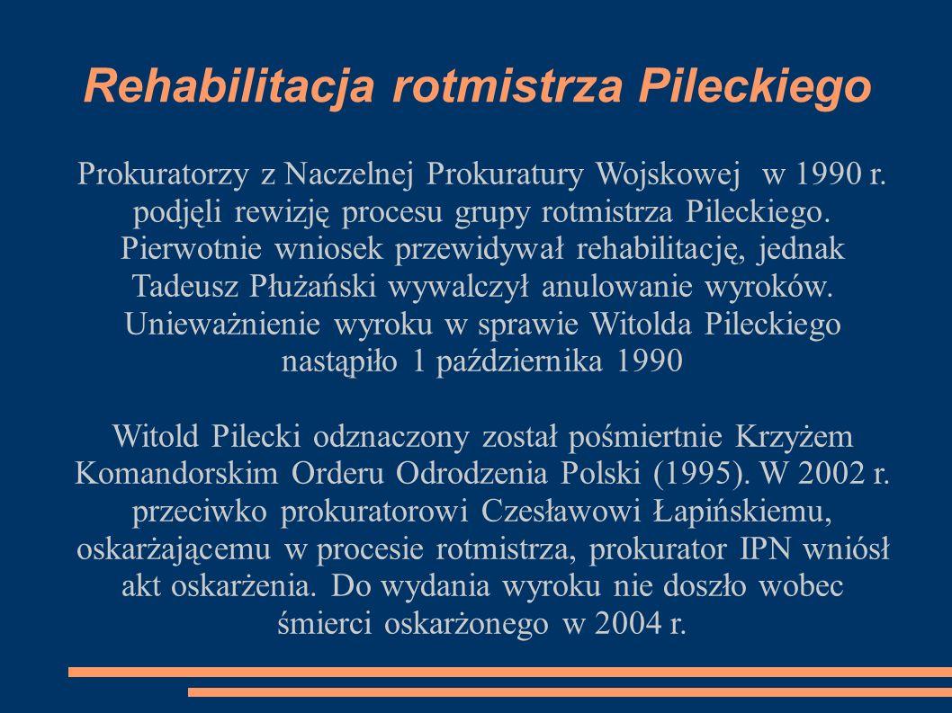 Rehabilitacja rotmistrza Pileckiego Prokuratorzy z Naczelnej Prokuratury Wojskowej w 1990 r.