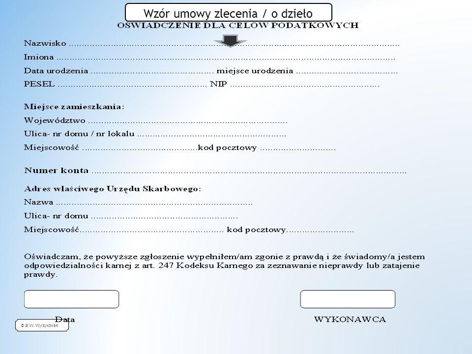 © dr W. Wyrzykowski Wzór umowy zlecenia / o dzieło