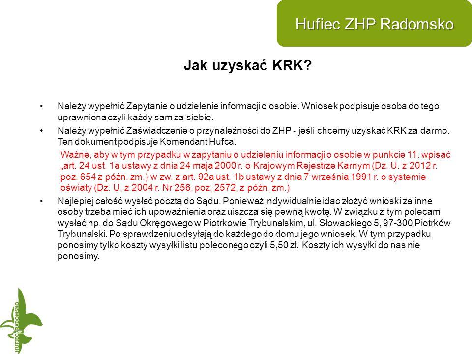 Jak uzyskać KRK. Hufiec ZHP Radomsko Należy wypełnić Zapytanie o udzielenie informacji o osobie.