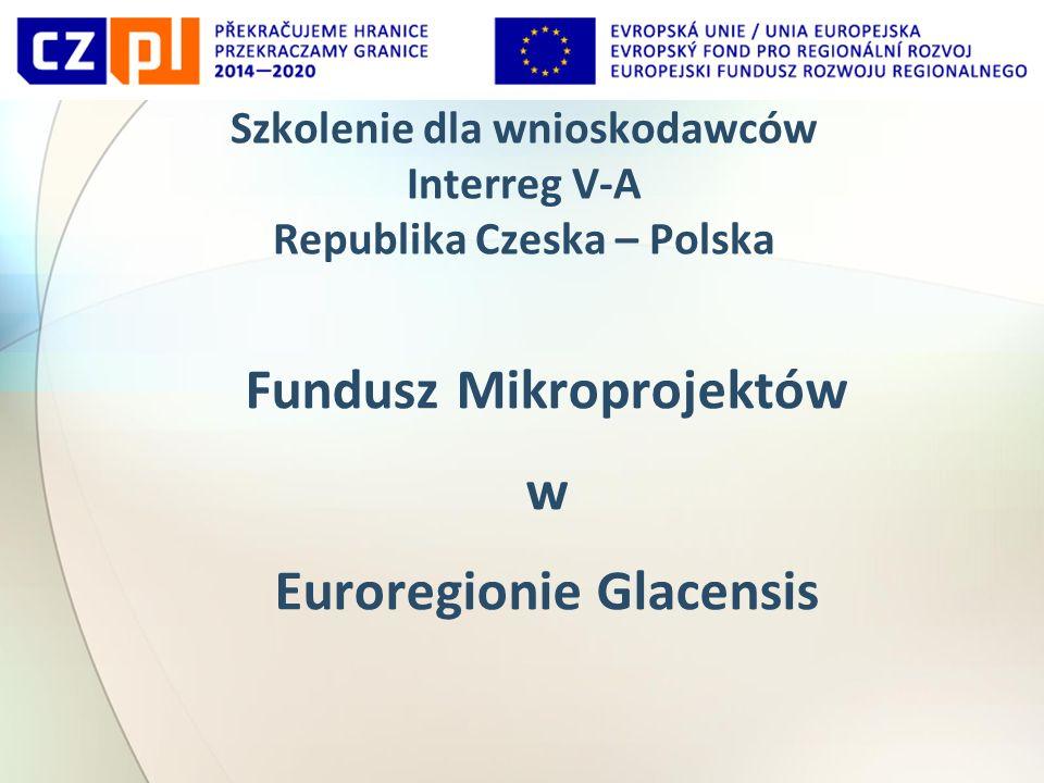 Szkolenie dla wnioskodawców Interreg V-A Republika Czeska – Polska Fundusz Mikroprojektów w Euroregionie Glacensis