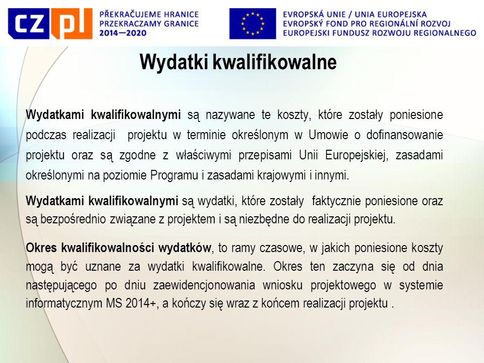 Wydatki kwalifikowalne Wydatkami kwalifikowalnymi są nazywane te koszty, które zostały poniesione podczas realizacji projektu w terminie określonym w Umowie o dofinansowanie projektu oraz są zgodne z właściwymi przepisami Unii Europejskiej, zasadami określonymi na poziomie Programu i zasadami krajowymi i innymi.