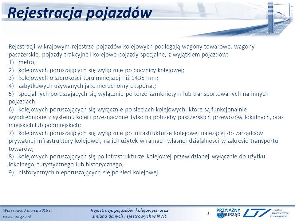 www.utk.gov.pl Rejestracja pojazdów Warszawa, 7 marca 2016 r.