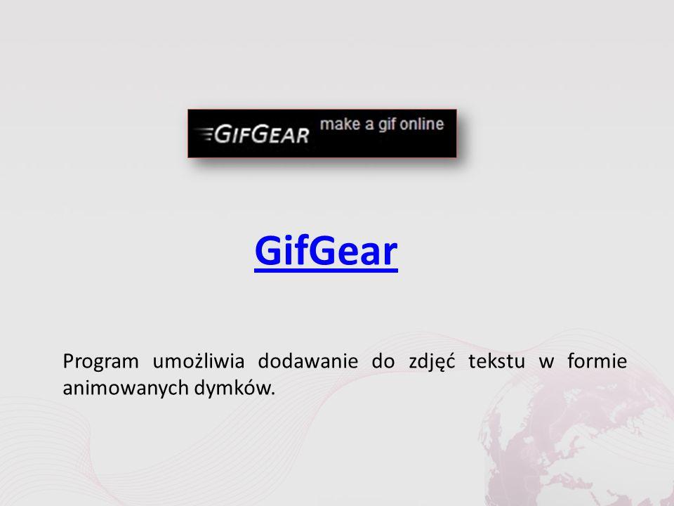 GifGear Program umożliwia dodawanie do zdjęć tekstu w formie animowanych dymków.