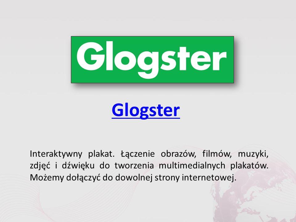 Glogster Interaktywny plakat.
