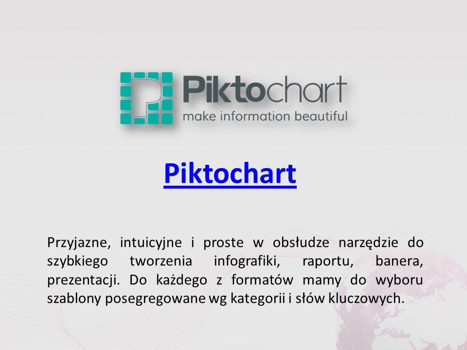 Piktochart Przyjazne, intuicyjne i proste w obsłudze narzędzie do szybkiego tworzenia infografiki, raportu, banera, prezentacji.