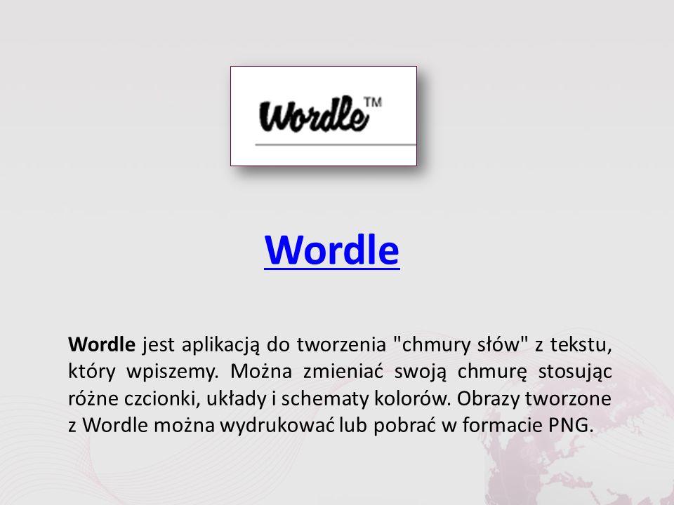 Wordle Wordle jest aplikacją do tworzenia chmury słów z tekstu, który wpiszemy.