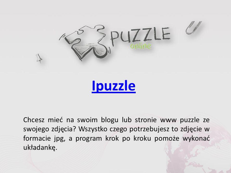 Ipuzzle Chcesz mieć na swoim blogu lub stronie www puzzle ze swojego zdjęcia.