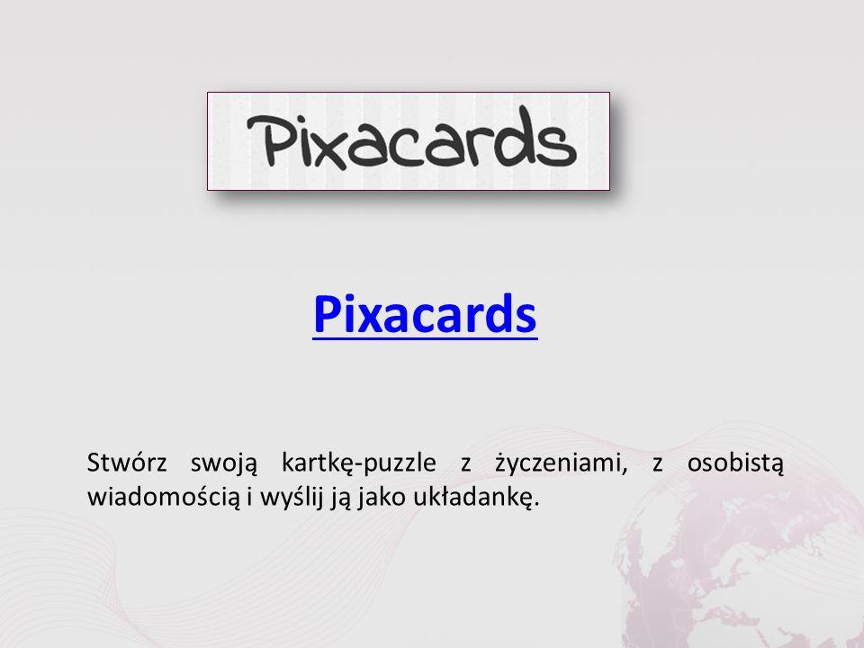 Pixacards Stwórz swoją kartkę-puzzle z życzeniami, z osobistą wiadomością i wyślij ją jako układankę.
