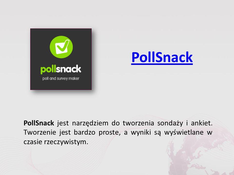 PollSnack PollSnack jest narzędziem do tworzenia sondaży i ankiet.