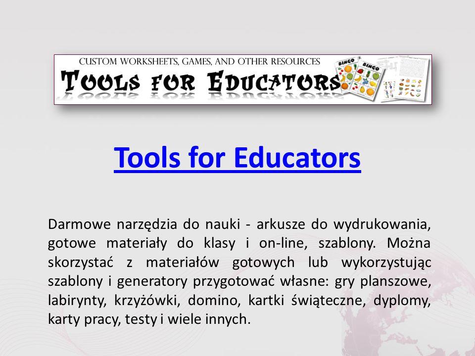 Tools for Educators Darmowe narzędzia do nauki - arkusze do wydrukowania, gotowe materiały do klasy i on-line, szablony.
