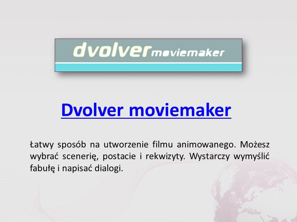 Dvolver moviemaker Łatwy sposób na utworzenie filmu animowanego.