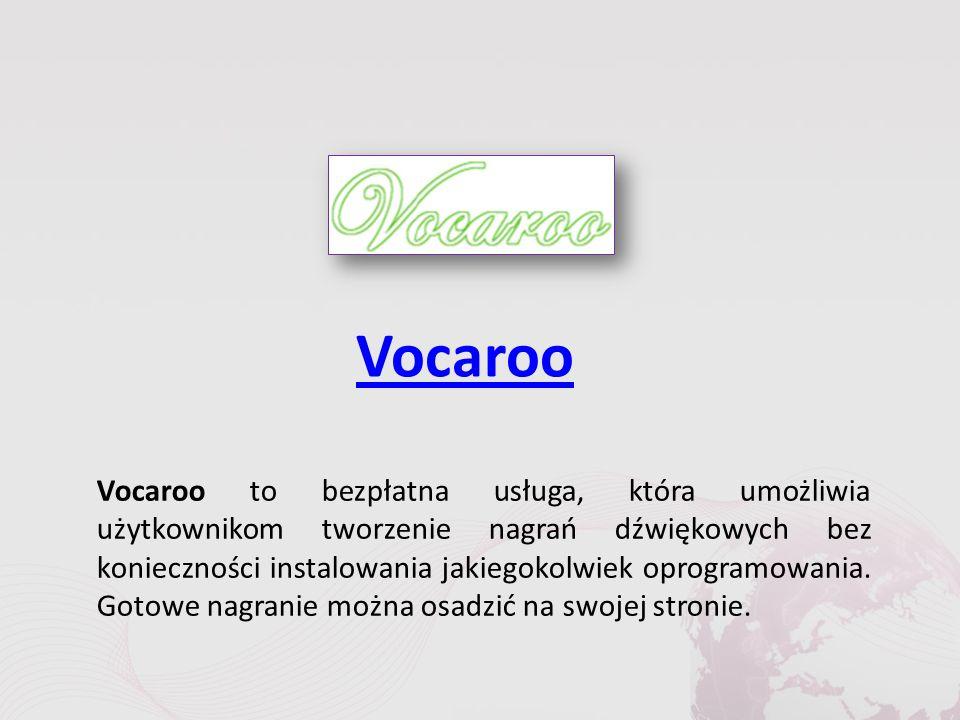 Vocaroo Vocaroo to bezpłatna usługa, która umożliwia użytkownikom tworzenie nagrań dźwiękowych bez konieczności instalowania jakiegokolwiek oprogramowania.