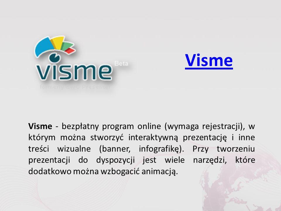 Visme Visme - bezpłatny program online (wymaga rejestracji), w którym można stworzyć interaktywną prezentację i inne treści wizualne (banner, infografikę).