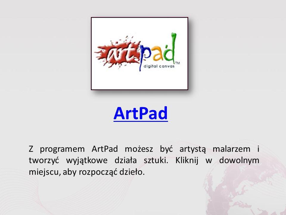 ArtPad Z programem ArtPad możesz być artystą malarzem i tworzyć wyjątkowe działa sztuki.