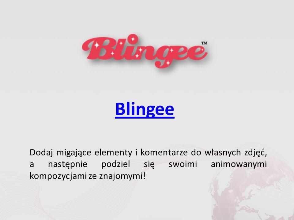 Blingee Dodaj migające elementy i komentarze do własnych zdjęć, a następnie podziel się swoimi animowanymi kompozycjami ze znajomymi!