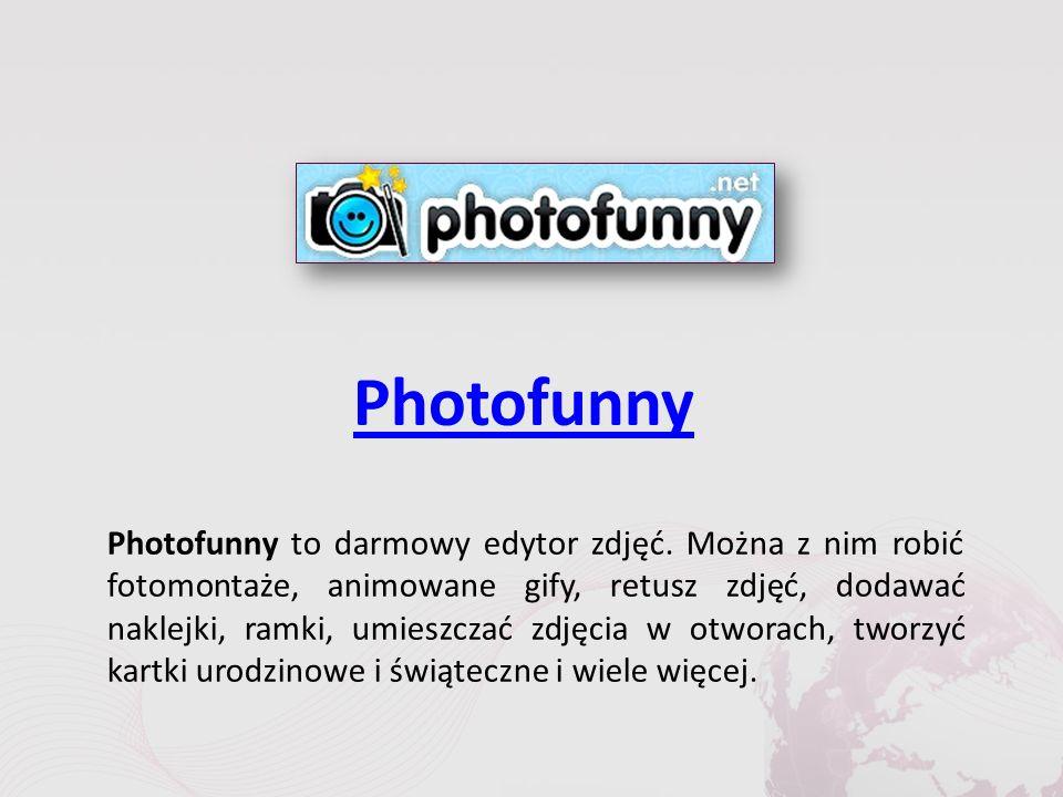 Photofunny Photofunny to darmowy edytor zdjęć.