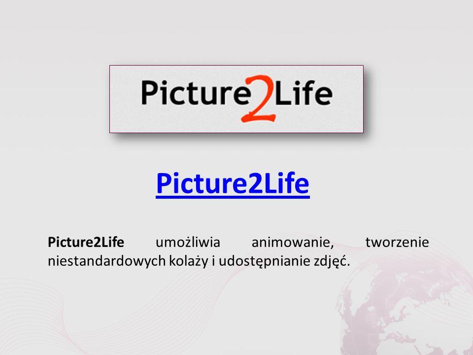 Picture2Life Picture2Life umożliwia animowanie, tworzenie niestandardowych kolaży i udostępnianie zdjęć.