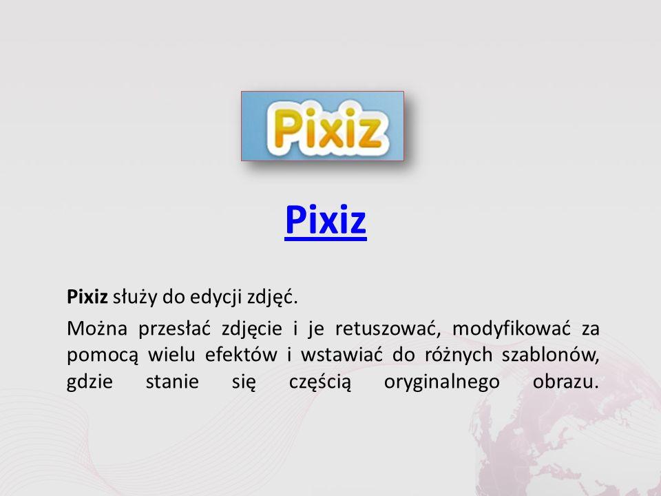 Pixiz Pixiz służy do edycji zdjęć.