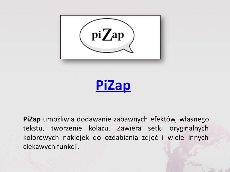 PiZap PiZap umożliwia dodawanie zabawnych efektów, własnego tekstu, tworzenie kolażu.