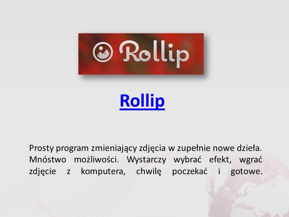 Rollip Prosty program zmieniający zdjęcia w zupełnie nowe dzieła.