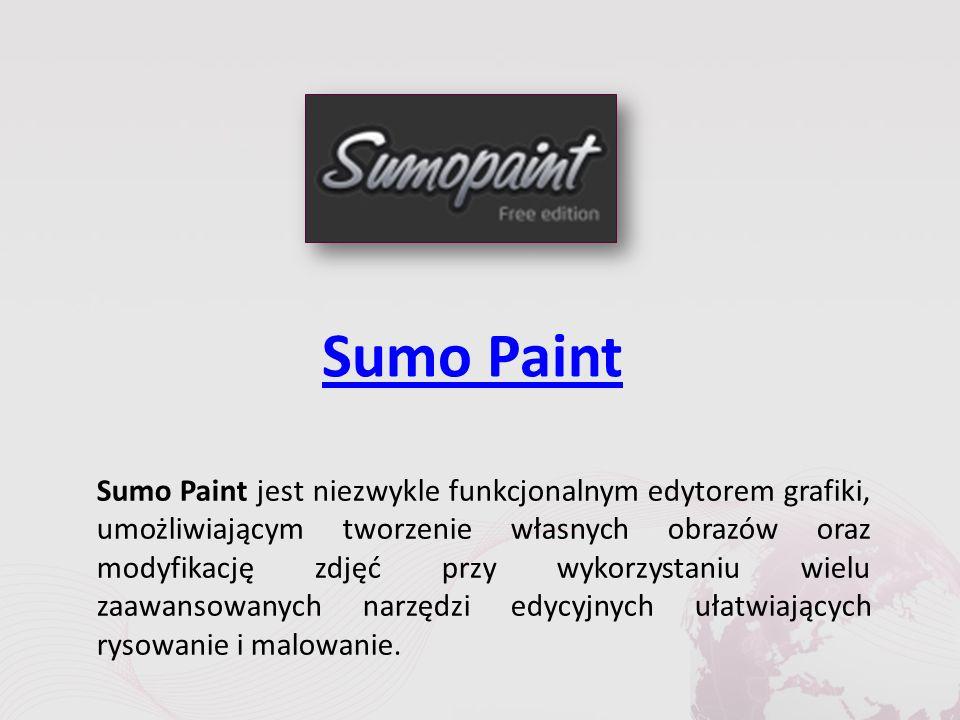 Sumo Paint Sumo Paint jest niezwykle funkcjonalnym edytorem grafiki, umożliwiającym tworzenie własnych obrazów oraz modyfikację zdjęć przy wykorzystaniu wielu zaawansowanych narzędzi edycyjnych ułatwiających rysowanie i malowanie.
