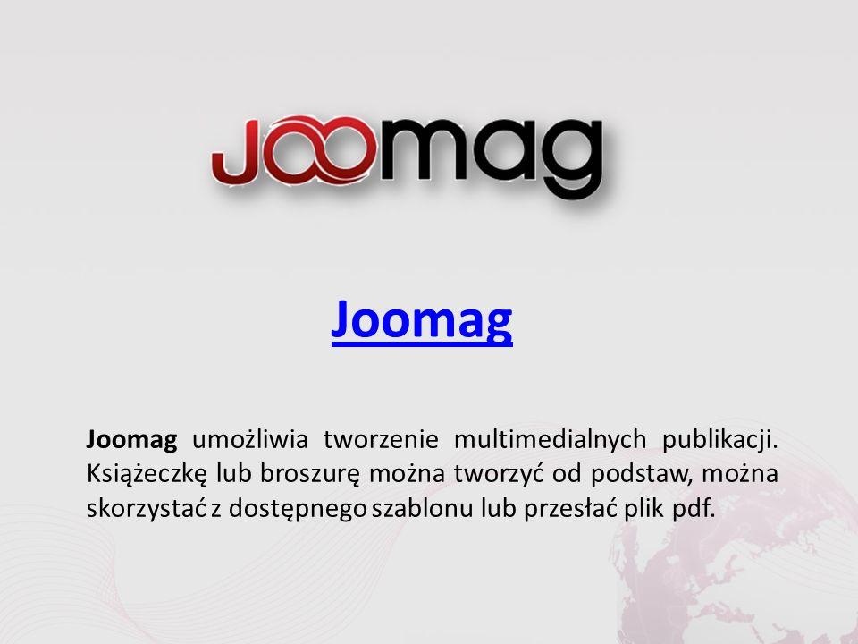 Joomag Joomag umożliwia tworzenie multimedialnych publikacji.
