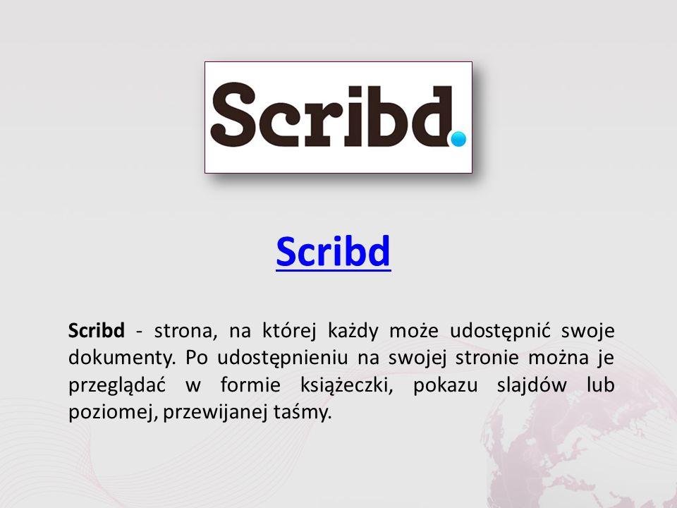 Scribd Scribd - strona, na której każdy może udostępnić swoje dokumenty.