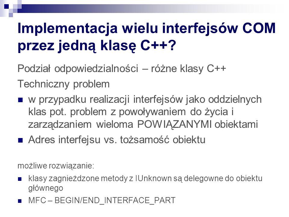 Implementacja wielu interfejsów COM przez jedną klasę C++.