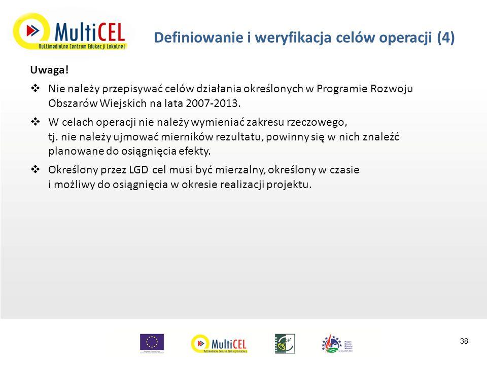 Definiowanie i weryfikacja celów operacji (4) Uwaga.