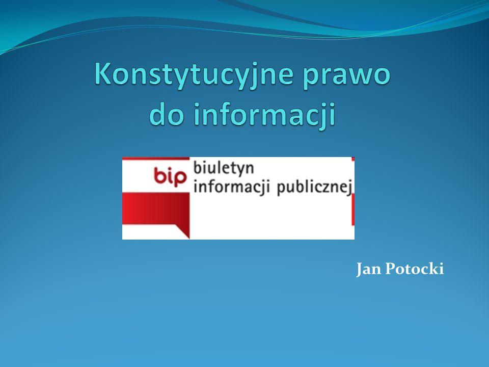 Jedną z podstawowych zasad demokracji jest jawność życia publicznego.
