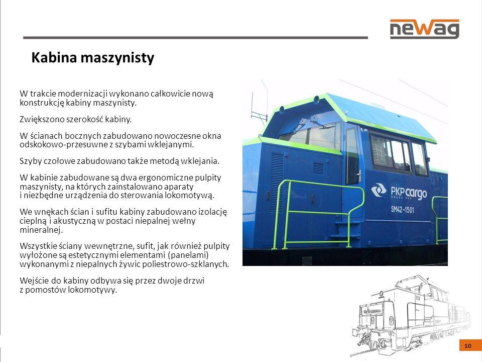 Kabina maszynisty W trakcie modernizacji wykonano całkowicie nową konstrukcję kabiny maszynisty.