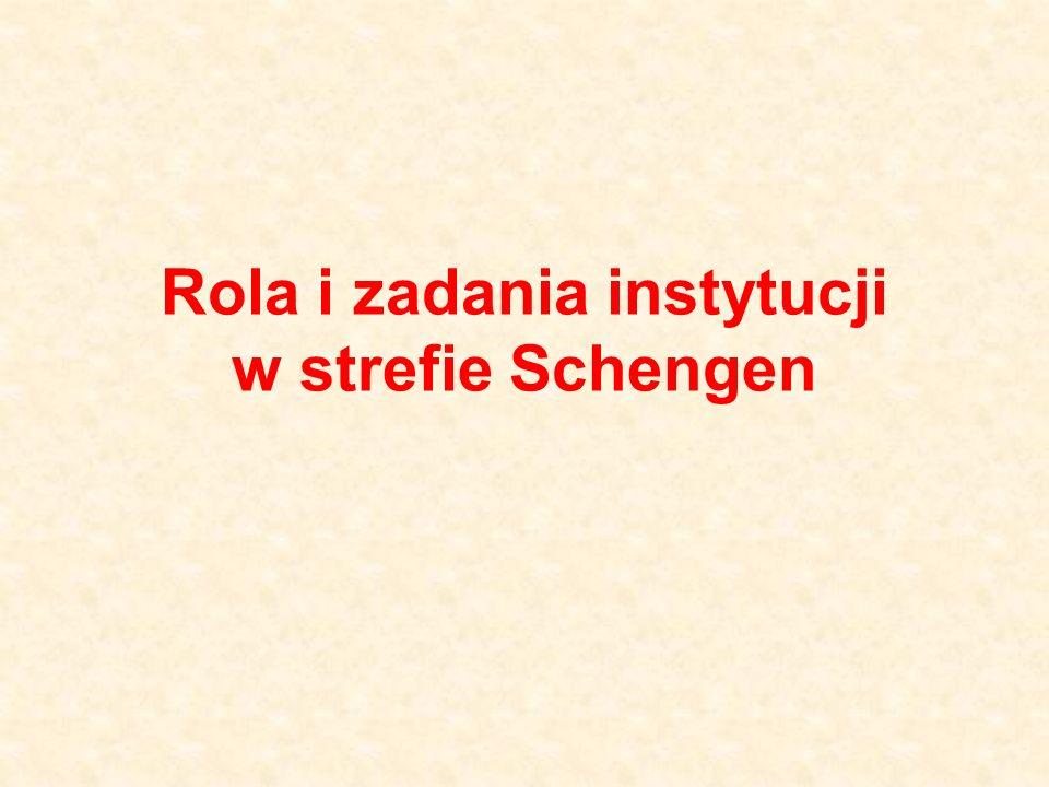 Rola i zadania instytucji w strefie Schengen