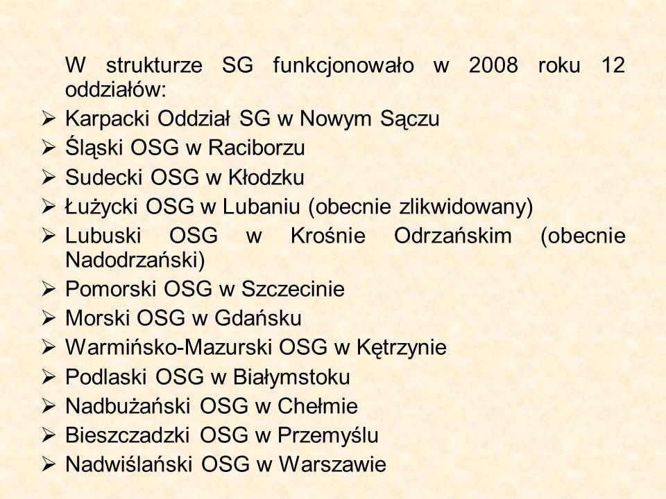 W strukturze SG funkcjonowało w 2008 roku 12 oddziałów:  Karpacki Oddział SG w Nowym Sączu  Śląski OSG w Raciborzu  Sudecki OSG w Kłodzku  Łużycki OSG w Lubaniu (obecnie zlikwidowany)  Lubuski OSG w Krośnie Odrzańskim (obecnie Nadodrzański)  Pomorski OSG w Szczecinie  Morski OSG w Gdańsku  Warmińsko-Mazurski OSG w Kętrzynie  Podlaski OSG w Białymstoku  Nadbużański OSG w Chełmie  Bieszczadzki OSG w Przemyślu  Nadwiślański OSG w Warszawie