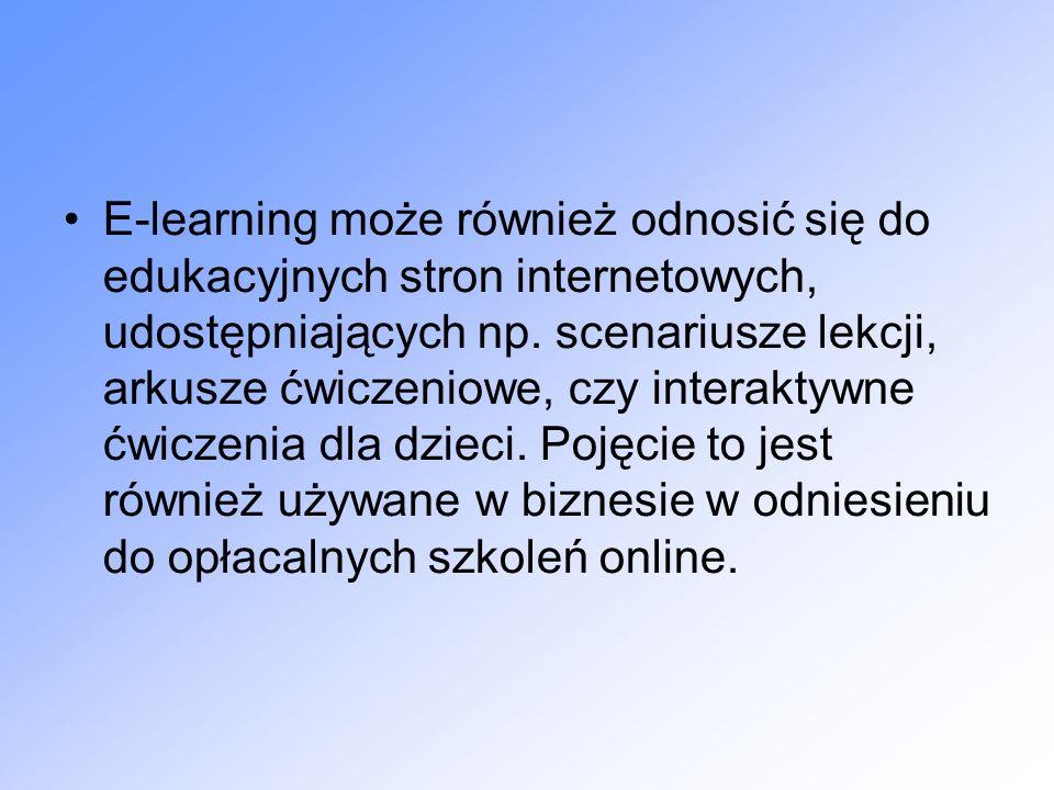 E-learning może również odnosić się do edukacyjnych stron internetowych, udostępniających np.