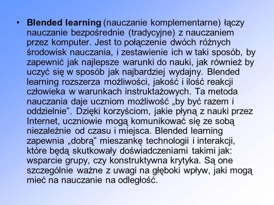 Wbrew pozorom, e-nauczanie nie jest przeznaczone wyłącznie dla szkół, uczelni i organizacji edukacyjnych.
