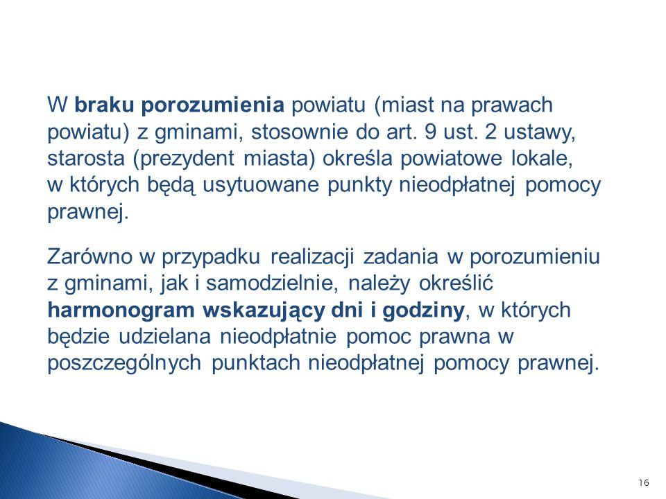 W braku porozumienia powiatu (miast na prawach powiatu) z gminami, stosownie do art.